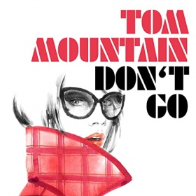 TOM MOUNTAIN - DON'T GO